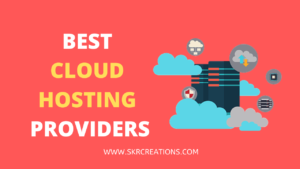 Top 4 Best Cloud Hosting Providers in 2020
